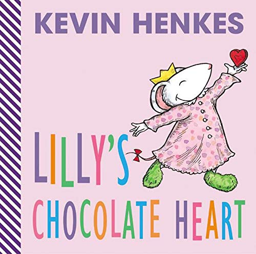 9780060560669: Lilly's Chocolate Heart