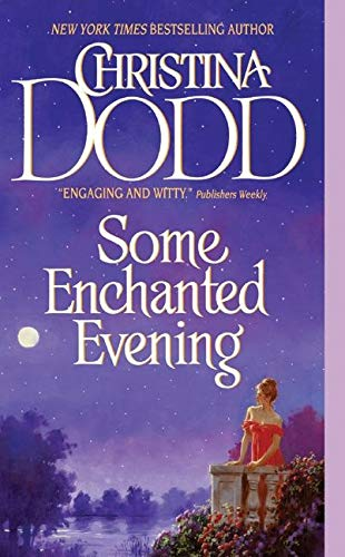 Some Enchanted Evening: The Lost Princesses #1: Christina Dodd