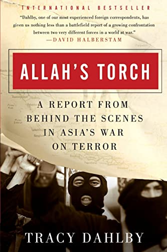 9780060561116: Allah's Torch: A Report from Behind the Scenes in Asia's War on Terror