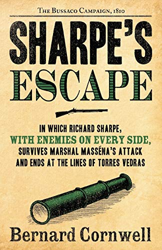 9780060561550: Sharpe's Escape: Richard Sharpe & the Bussaco Campaign, 1810 (Richard Sharpe's Adventure Series #10)