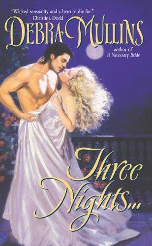 9780060561666: Three Nights... (Avon Historical Romance)