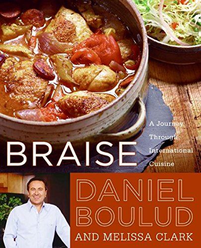 9780060561710: Braise: A Journey Through International Cuisine