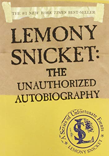 9780060562250: Lemony Snicket: The Unauthorized Autobiography (A Series of Unfortunate Events)