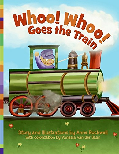 9780060562274: Whoo! Whoo! Goes the Train