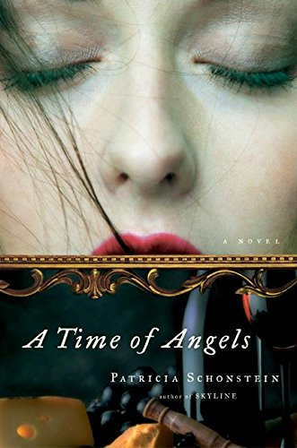 9780060562427: A Time of Angels: A Novel