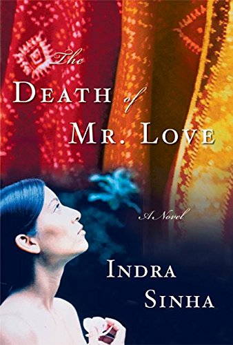 9780060562465: The Death of Mr. Love: A Novel