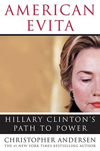 9780060562540: American Evita: Hillary Clinton's Path to Power