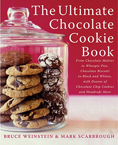 9780060562748: The Ultimate Chocolate Cookie Book: From Chocolate Melties to Whoopie Pies, Chocolate Biscotti to Black and Whites, with Dozens of Chocolate Chip Cookies and Hundreds More