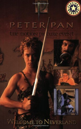 9780060563042: Peter Pan: Welcome to Neverland (Peter Pan; The Motion Picture Event)