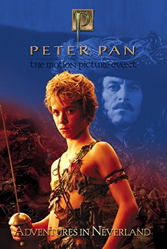 9780060563066: Peter Pan: Adventures in Neverland (Peter Pan; The Motion Picture Event)