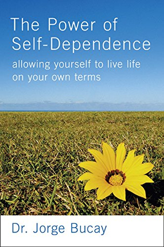 9780060563639: The Power of Self-Dependence: Allowing Yourself to Live Life on Your Own Terms