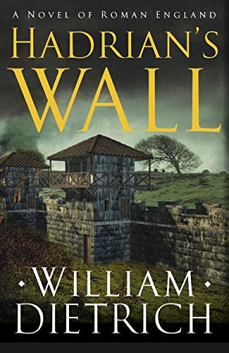 9780060563714: Hadrian's Wall: A Novel of Roman England