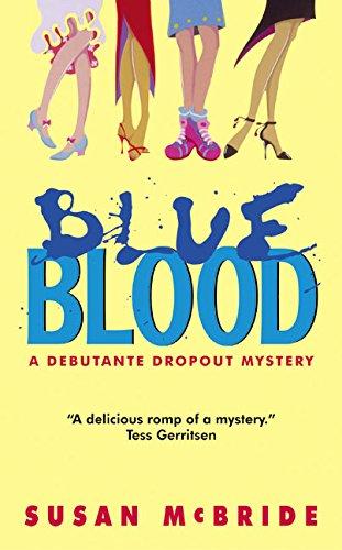 9780060563899: Blue Blood (Debutante Dropout Mysteries, No. 1)