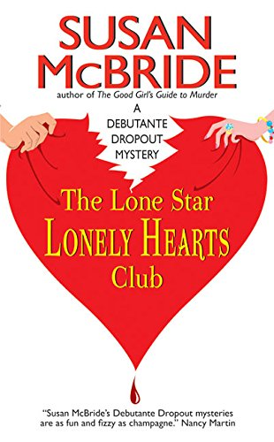 9780060564087: The Lone Star Lonely Hearts Club (Debutante Dropout Mysteries)
