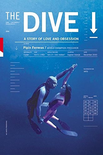 9780060564162: The Dive: A Story of Love and Obsession