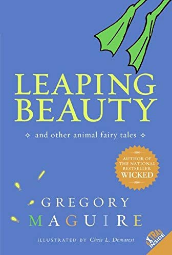 9780060564193: Leaping Beauty: And Other Animal Fairy Tales