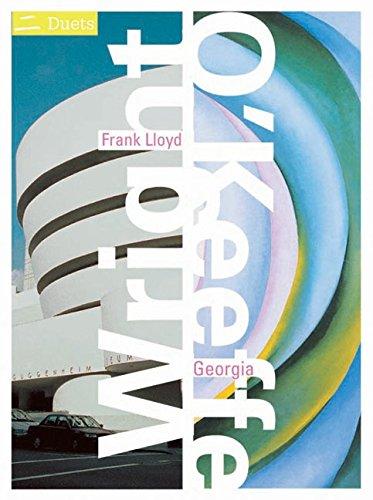 9780060564209: Frank Lloyd Wright/Georgia O'Keeffe: Duets