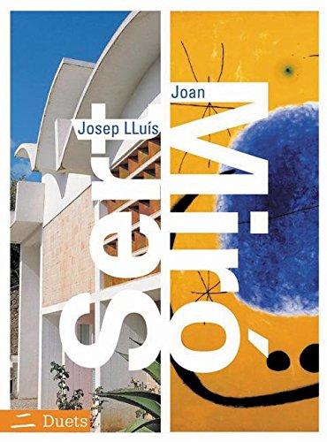 9780060564216: Josep Lluis Sert/Joan Miro