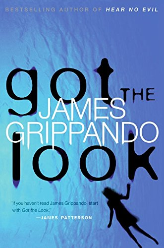 Got The Look ***SIGNED & DATED***: James Grippando