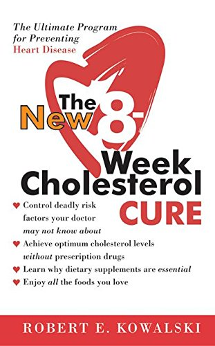 9780060564605: The New 8-Week Cholesterol Cure