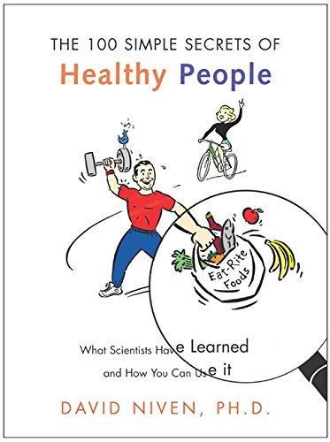9780060564728: 100 Simple Secrets of Healthy People: What Scientists Have Learned and How You Can Use it