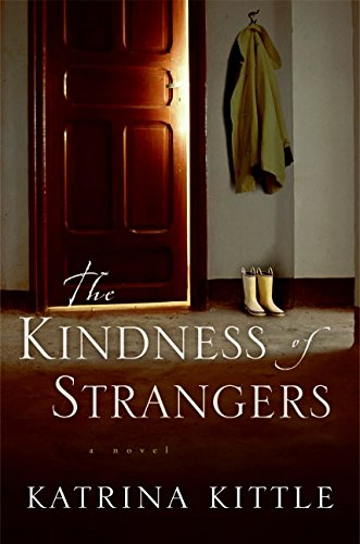 9780060564742: The Kindness of Strangers: A Novel