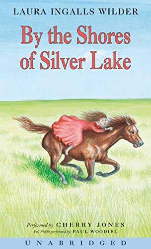 9780060565015: By the Shores of Silver Lake CD (Little House-the Laura Years)