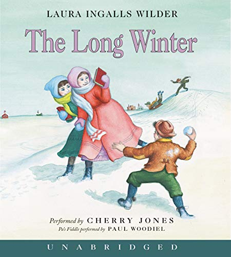 The Long Winter CD (Little House-the Laura Years): Wilder, Laura Ingalls