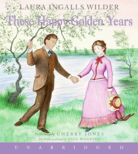 9780060565084: These Happy Golden Years CD (Little House)