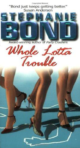 9780060565428: Whole Lotta Trouble