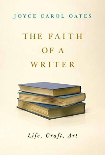 9780060565534: The Faith of a Writer: Life, Craft, Art