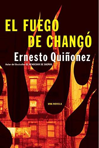 9780060565657: El Fuego de Chango: Una Novela = The Fire of Chango