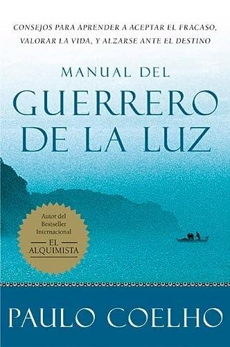 9780060565718: Manual del Guerrero de la Luz = Warrior of the Light, a Manual