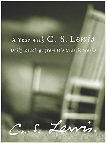9780060566166: A Year with C. S. Lewis: Daily Readings from His Classic Works