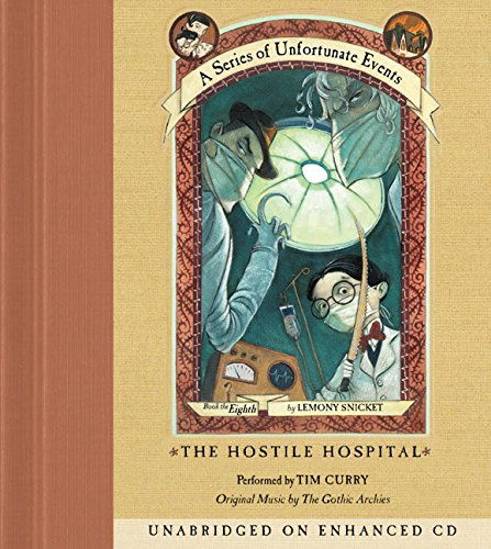 9780060566234: The Hostile Hospital (A Series of Unfortunate Events, Book 8)