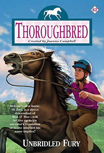 9780060566340: Unbridled Fury (Thoroughbred Series #62)