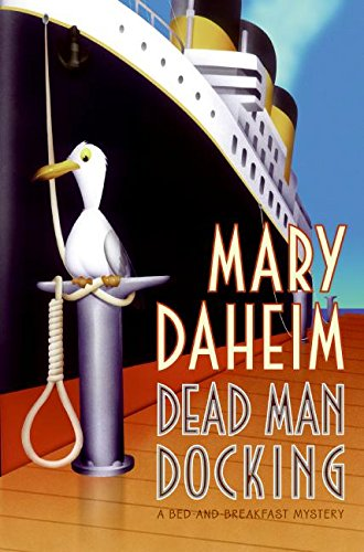9780060566487: Dead Man Docking: A Bed-And-Breakfast Mystery (Bed-And-Breakfast Mysteries)