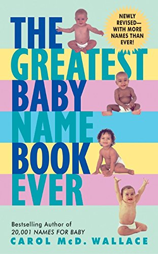 9780060566494: The Greatest Baby Name Book Ever Rev Ed