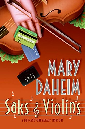 9780060566517: Saks and Violins: A Bed-and-Breakfast Mystery (Bed-and-Breakfast Mysteries)