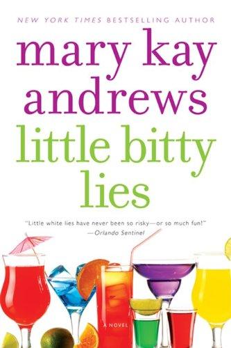 9780060566692: Little Bitty Lies: A Novel