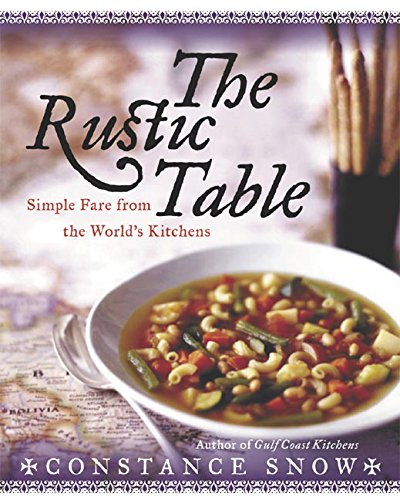 9780060567170: The Rustic Table: Simple Fare from the World's Kitchens