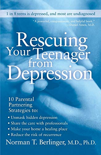 9780060567217: Rescuing Your Teenager from Depression