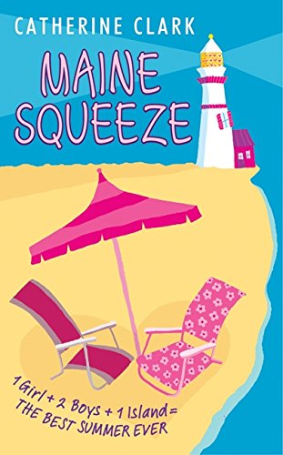 Maine Squeeze (9780060567255) by Catherine Clark