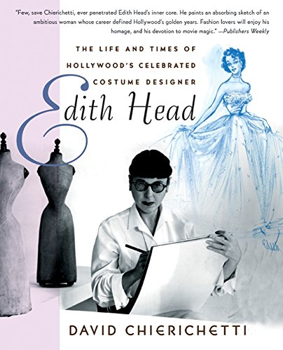 9780060567408: Edith Head: The Life and Times of Hollywood's Celebrated Costume Designer