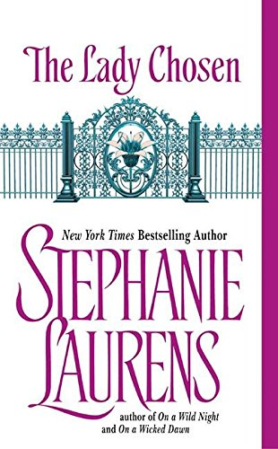 9780060567415: [The Lady Chosen] [by: Stephanie Laurens]