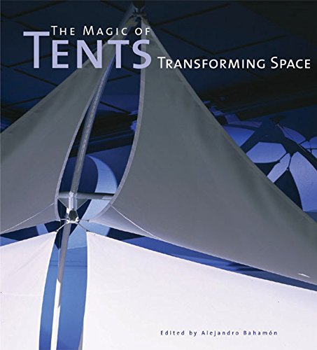 9780060567569: The Magic of Tents: Transforming Space