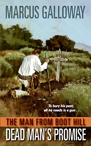 9780060567705: Man From Boot Hill: Dead Man's Promise, The