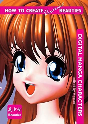 9780060567712: How to Create Virtual Beauties: Digital Manga Characters