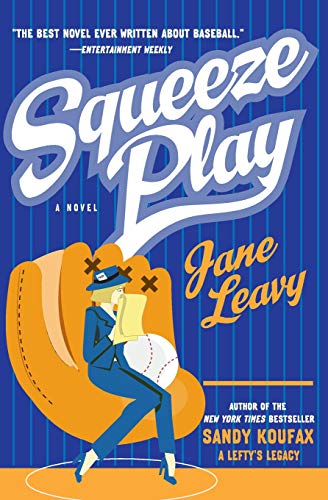 9780060567743: Squeeze Play: A Novel