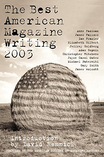 The Best American Magazine Writing 2003: American Society of